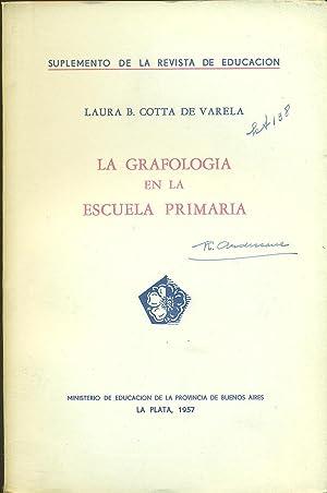 LA GRAFOLOGÍA EN LA ESCUELA PRIMARIA: COTTA de VARELA,