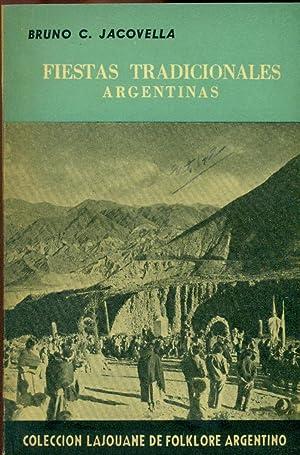 FIESTAS TRADICIONALES ARGENTINAS: JACOVELLA, Bruno C.