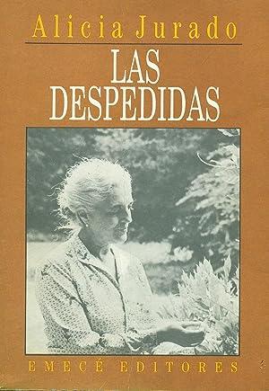 LAS DESPEDIDAS. MEMORIAS. (1972-1992): JURADO, Alicia