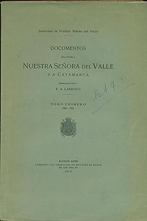 DOCUMENTOS RELATIVOS A NUESTRA SEÑORA DEL VALLE Y A CATAMARCA: LARROUY, P.A.