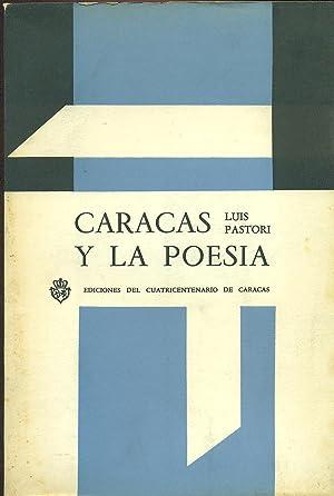 CARACAS Y LA POESIA: PASTORI, Luis