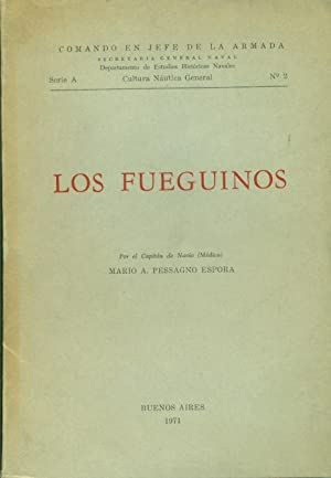 LOS FUEGUINOS: PESSAGNO ESPORA, Mario