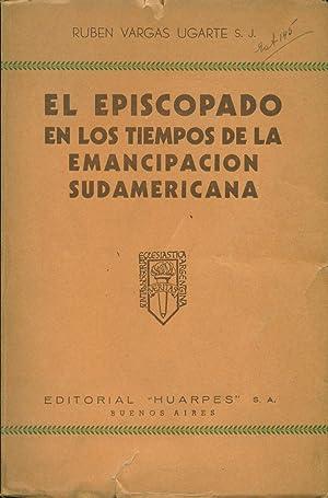 EL EPISCOPADO EN LOS TIEMPOS DE LA: VARGAS UGARTE, Ruben