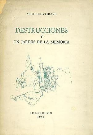 DESTRUCCIONES Y UN JARDÍN DE LA MEMORIA: VEIRAVÉ, Alfredo