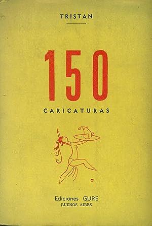 150 CARICATURAS: TRISTÁN,