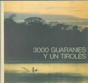 3000 GUARANIES Y UN TIROLES: BRAUMANN, Franz