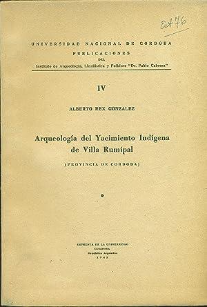 ARQUEOLOGÍA DEL YACIMIENTO INDÍGENA DE VILLA RUMIPAL: GONZALEZ, Alberto Rex