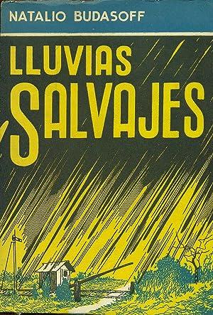 LLUVIAS SALVAJES: BUDASOFF, Natalio