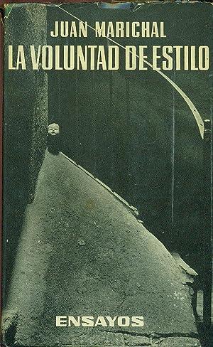 LA VOLUNTAD DE ESTILO: MARICHAL, Juan