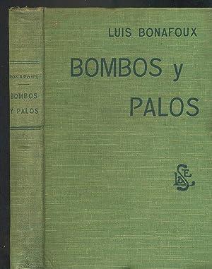 BOMBOS Y PALOS. SEMBLANZAS Y CARICATURAS: BONAFOUX, Luis