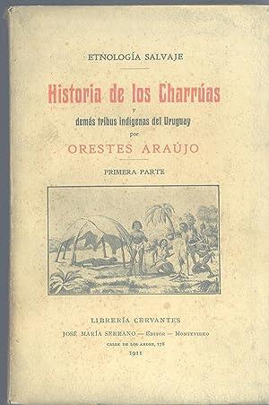 HISTORIA DE LOS CHARRÚAS Y DEMÁS TRIBUS: ARAÚJO, Orestes