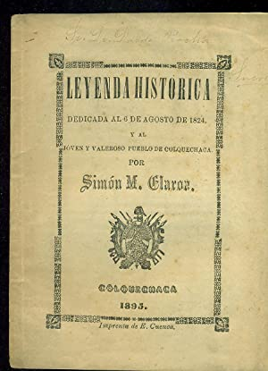 LEYENDA HISTÓRICA DEDICADA AL 6 DE AGOSTO DE 1824 Y AL JOVEN Y VALEROSO PUEBLO DE ...