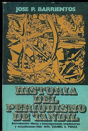 HISTORIA DEL PERIODISMO DE TANDIL: BARRIENTOS, José P.