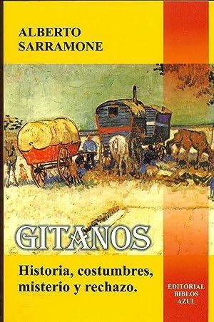 GITANOS. HISTORIA, COSTUMBRES, MISTERIO Y RECHAZO: SARRAMONE, Alberto