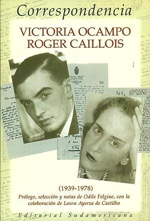 CORRESPONDENCIA VICTORIA OCAMPO - ROGER CAILLOIS. (1939-1978): OCAMPO / CAILLOIS, Victoria / Roger