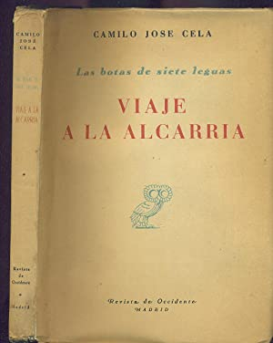 VIAJE A LA ALCARRIA. LAS BOTAS DE SIETE LEGUAS: CELA, Camilo José