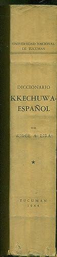 DICCIONARIO KKECHUWA - ESPAÑOL: LIRA, Jorge A.