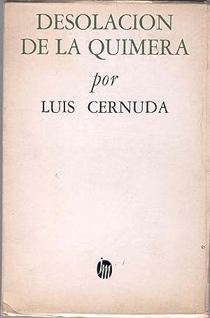 DESOLACIÓN DE LA QUIMERA: CERNUDA, Luis