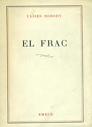 EL FRAC: BORGES / NOBODY, Jorge Luis (Prólogo) / Ulises