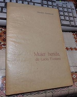 MUJER HERIDA, DE LUCIO FONTANA: SVANASCINI / FONTANA,