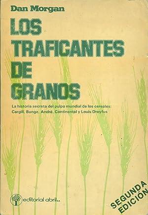 LOS TRAFICANTES DE GRANOS: MORGAN, Dan