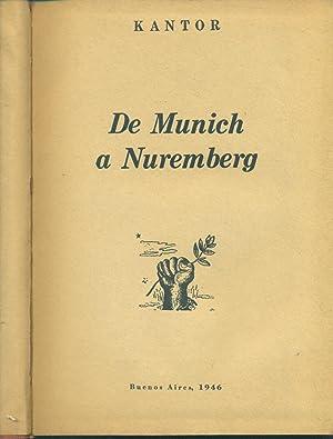 DE MUNICH A NUREMBERG: KANTOR, Manuel