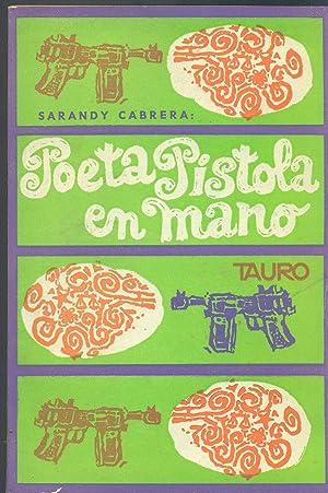 POETA PISTOLA EN MANO: SARANDY CABRERA,