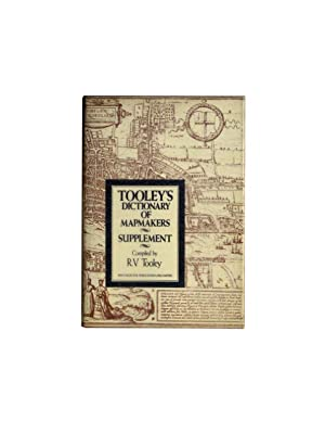 Tooley's Dctionary of Mapmakers - Supplement
