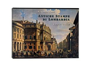 Antiche stampe di Lombardia. Historic Prints of Lombardy