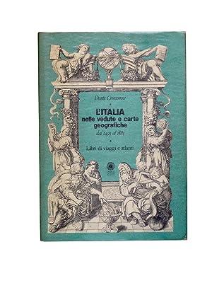 L'ITALIA NELLE VEDUTE E CARTE GEOGRAFICHE DAL: Dante Cremonini