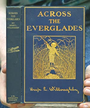 Across the Everglades: Willoughby, Hugh L.