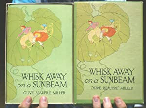 Whisk Away on a Sunbeam: Miller, Olive Beaupre'