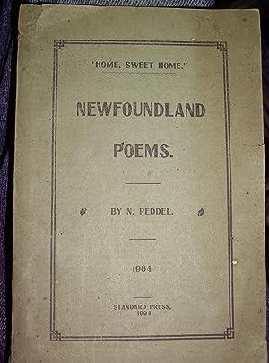 "Newfoundland Poems, ""Home, Sweet Home"": Peddel,n. (Nicholas)"