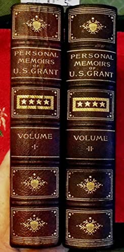 PERSONAL MEMOIRS OF U. S. GRANT: GRANT, ULYSSES S.