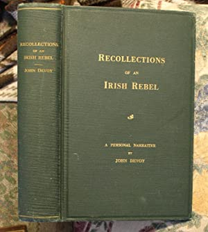 Recollections of an Irish rebel; the Fenian: Devoy, John