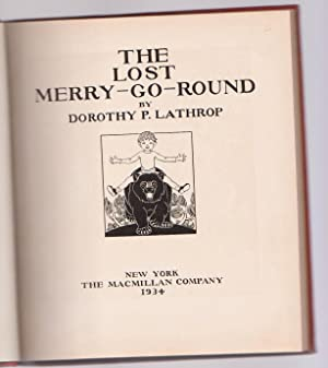 Lost Merry Go Round: Lathrop, Dorothy P.