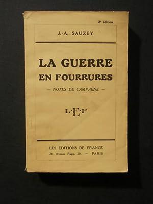 La guerre en fourrures, notes de campagne: J. A. Sauzey