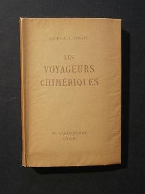 Les voyageurs chimériques: Edouard Lavergne