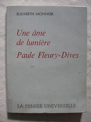 Une âme de lumière, Paule Fleury-Dives: Elisabeth Monnier