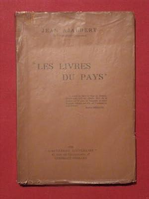 Les livres du pays: Jean Ajalbert