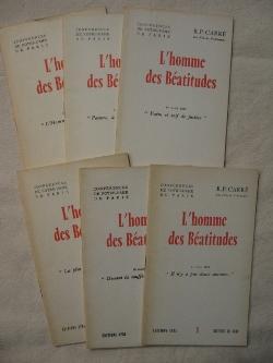 L'homme des béatitudes: R.P. Carré
