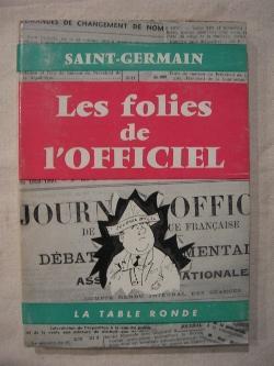 Les folies de l'officiel: Saint Germain