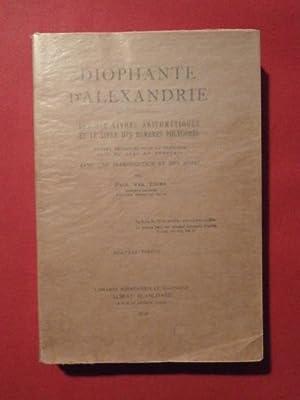 Les six livres d'arithmétiques et le livre: Diophante d'Alexandrie