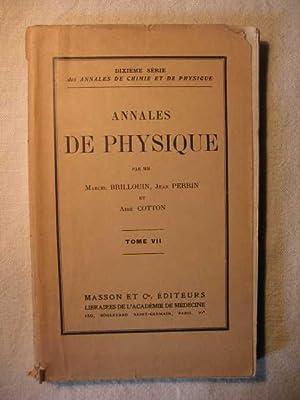 Annales de physique, tome 7: M. Brillouin, J. Perrin, A. Cotton