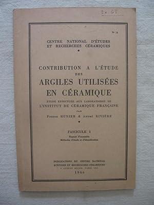 Contribution à l'étude des argiles utilisées en: Pierre Munier, André