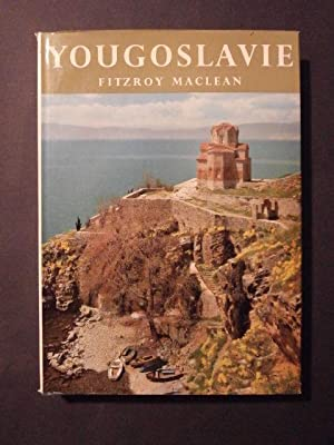 Yougoslavie: Fitzroy MacLean