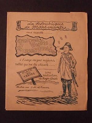 La république de Montmartre vous rappelle.quelques vieilles chansons gauloises: Roger L�rat