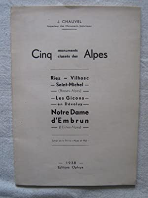 Cinq monuments classés des Alpes: J. Chauvel