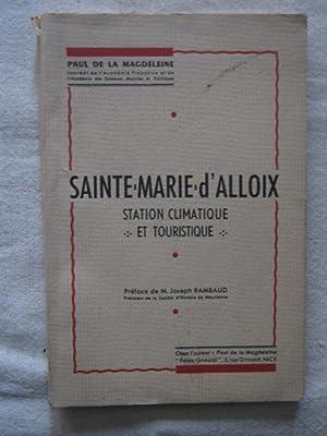 Sainte Marie d'Alloix, station climatique et touristique: Paul de la Magdeleine