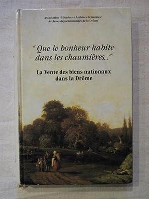 """que le bonheur habite dans les chaumière."""", la vente des biens nationaux dans la Dr&..."""
